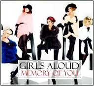Girls Aloud || Memory of You