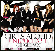Girls Aloud || Untouchable (Single Mix)