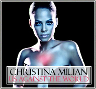 Christina Milian || Us Against The World